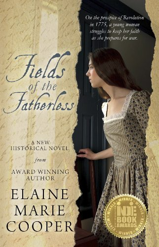 Book: Fields of the Fatherless (Historical Fiction) by Elaine Marie Cooper