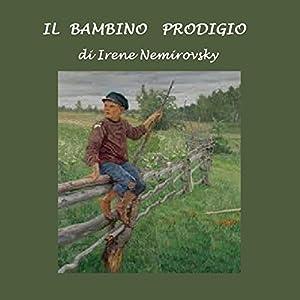 Il bambino prodigio [A Child Prodigy] Audiobook