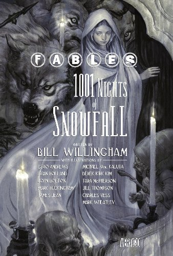 Bill Willingham - Fables: 1001 Nights of Snowfall