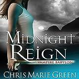 Midnight Reign: Vampire Babylon, Book 2