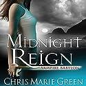 Midnight Reign: Vampire Babylon, Book 2 Audiobook by Chris Marie Green Narrated by Khristine Hvam