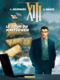 XIII, Tome 20 : Le jour du Mayflower