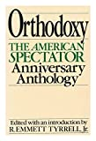 img - for Orthodoxy: The American Spectator's 20th Anniversary Anthology book / textbook / text book