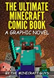 The Ultimate Minecraft Comic Book Volume 1: The Curse of Herobrine