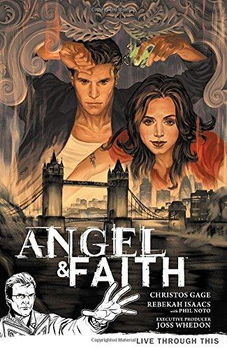 Angel & Faith Volume 1: Live Through This