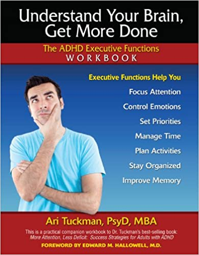 Understand Your Brain, Get More Done