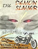 img - for The Demon Slayer (Covenant Trilogy Book 2) book / textbook / text book
