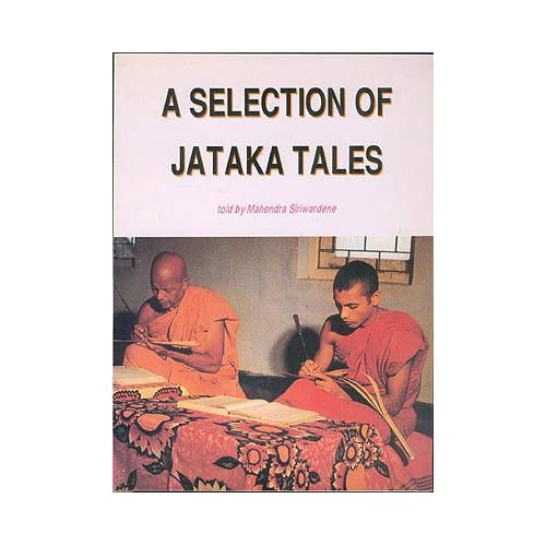 A Selection of Jataka Tales, Siriwardene, Mahendra