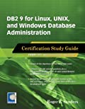 DB2 9 for Linux, UNIX, and Windows Database Administration (Exam 731)