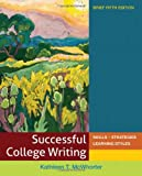 img - for Successful College Writing: Skills, Strategies, Learning Styles, Brief 5th Edition book / textbook / text book