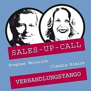 Verhandlungs-Tango (Sales-up-Call) Hörbuch