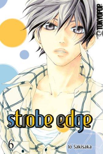 Strobe Edge, Band 6
