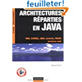 Architectures réparties en Java : RMI, CORBA, JMS, sockets, SOAP, services web