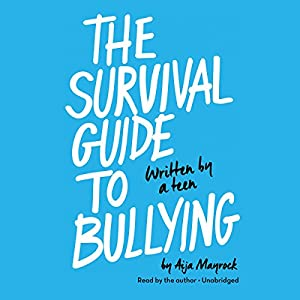 The Survival Guide to Bullying Audiobook