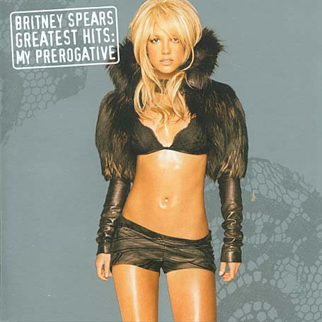Britney Spears - Greatest Hits: My Prerogative [Disc 2] - Zortam Music