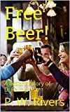 img - for Free Beer!: A fictional story of  D. Palmer Paz book / textbook / text book