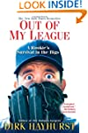Out of My League: A Rookie's Survival...