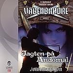 Jagten på Andomal (Våbenbrødre 3)   John Flanagan
