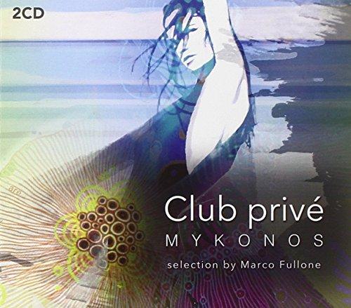 Club Prive' Mykonos [2 CD]
