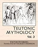img - for Teutonic Mythology Vol 3 book / textbook / text book