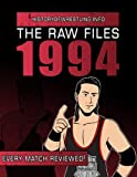 img - for The Raw Files: 1994 book / textbook / text book