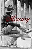 Mercury: A Daughters of Texas Novel