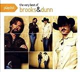 echange, troc Brooks & Dunn - Playlist: The Very Best of Brooks & Dunn