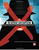 img - for Reverse Deception: Organized Cyber Threat Counter-Exploitation by Bodmer, Sean, Kilger, Dr. Max, Carpenter, Gregory, Jones, Ja (2012) Paperback book / textbook / text book