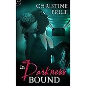 In Darkness Bound | [Christine Price]