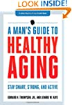 The Healthy Man's Guide: Your Next Th...