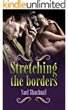 Stretching the Borders: A Romance Novel (Women's Fiction Book 1)