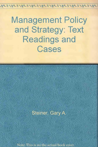 Management Policy and Strategy: Text Readings and Cases PDF