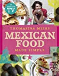 Mexican Food Made Simple (English Edi...