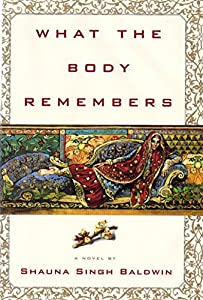 What the Body Remembers: A Novel Audiobook