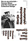 img - for the Coop Principle: Hannes Meyer and the Concept of Collective Design (Edition Bauhaus) by Claudia Perren (2015-05-29) book / textbook / text book