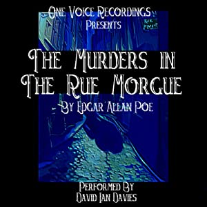 The Murders in the Rue Morgue | [Edgar Allan Poe]