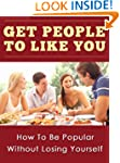 Get People to Like You,How To Be Popu...