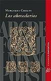 img - for Los abecedarios (Spanish Edition) book / textbook / text book