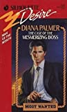 Case Of The Mesmerizing Boss (Silhouette Desire, No 702) (0373057024) by Diana Palmer