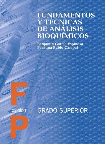 FUNDAMENTOS Y TECNICAS DE ANALISIS BIOQUIMICO
