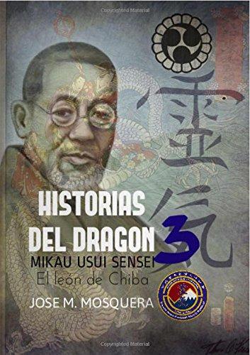 HISTORIAS DEL DRAGON 3; Mikao Usui, el León de Chiba.