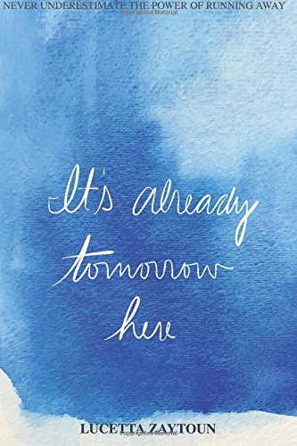 It's Already Tomorrow Here: Never Underestimate the Power of Running Away