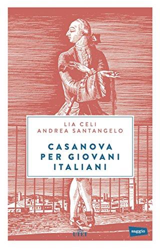 Casanova per giovani italiani. Con e-book