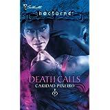 Death Calls (Silhouette Nocturne / The Calling, Book 4) ~ Caridad Pineiro