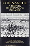 img - for Uchinanchu: A History of Okinawans in Hawaii book / textbook / text book