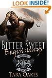 BITTER SWEET BEGINNINGS (The Kingsmen MC Book 5)