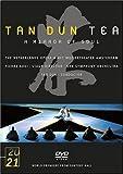 Tan Dun:Tea