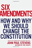 img - for Six Amendments: How and Why We Should Change the Constitution (Penn State Romance Studies) book / textbook / text book
