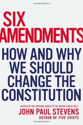 Six Amendments: How And Why We Should Change The Constitution (Penn State Romance Studies)