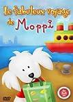 Le Fabuleux voyage de Moppi (Version...